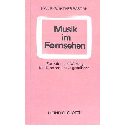 MUSIK IM FERNSEHEN - FUNKTION + WIRKUNG