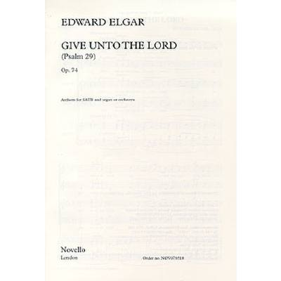 give-unto-the-lord-op-74-psalm-29-