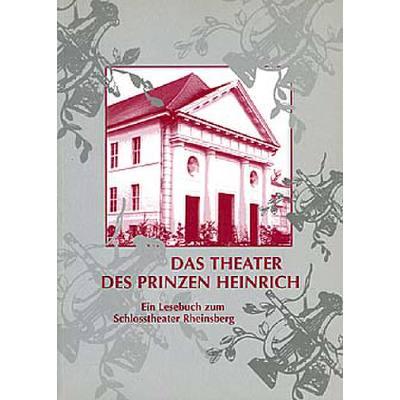 das-theater-des-prinzen-heinrich-ein-lesebuch-zum