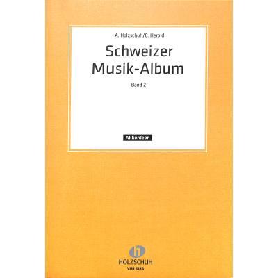 SCHWEIZER MUSIKALBUM 2