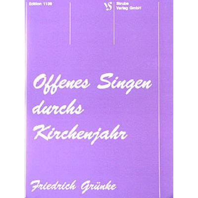 OFFENES SINGEN DURCHS KIRCHENJAHR