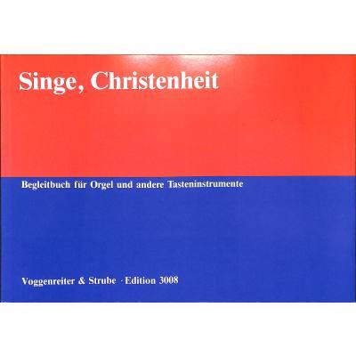 SINGE CHRISTENHEIT
