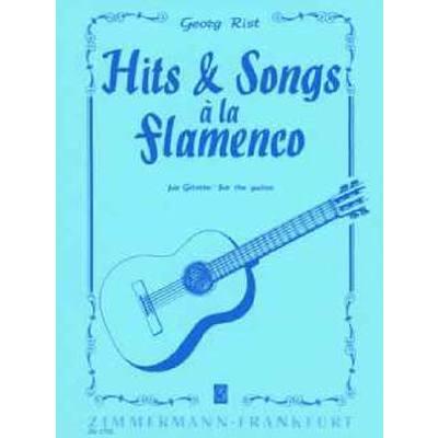 HITS + SONGS A LA FLAMENCO