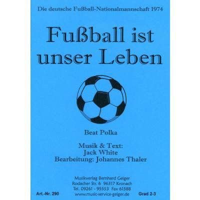Fussball Ist Unser Leben Beat Polka Notenbuch De