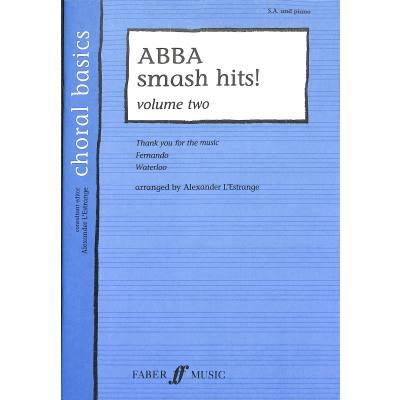 Faber Music L´estrange A. - Abba Smash Hits! Vol.2 Choral Basics Mixed Voices (per 10 Minimum) jetztbilligerkaufen