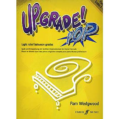 Faber Music Wedgwood Pam - Up-grade Pop! Grades 0-1 Piano jetztbilligerkaufen