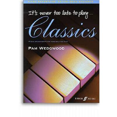 Faber Music Wedgwood Pam - It´s Never Too Late To Play Classics Piano - broschei