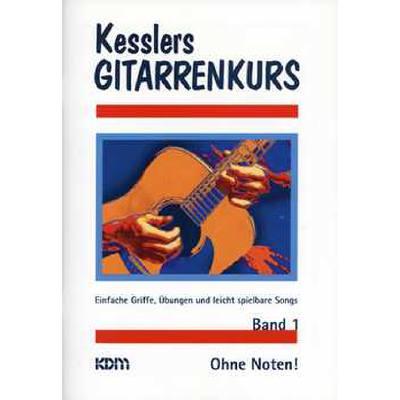 kessler-s-gitarrenkurs-1-ohne-noten