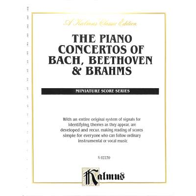 PIANO CONCERTOS OF BACH BEETHOVEN + BRAHMS