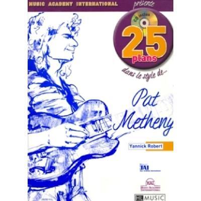 25 PLANS DANS LE STYLE DE PAT MATHENY