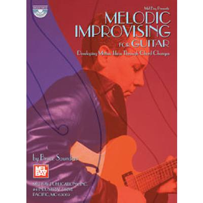 MELODIC IMPROVISING FOR GUITAR