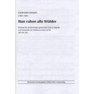 NUN RUHEN ALLE WAELDER - MOTETTE