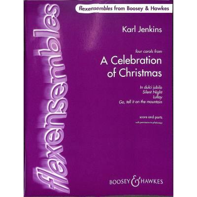 A CELEBRATION OF CHRISTMAS