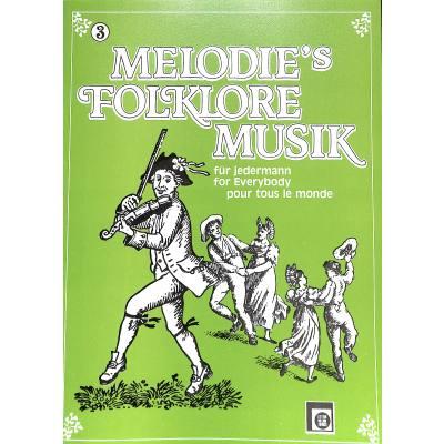 MELODIES FOLKLORE MUSIK 3