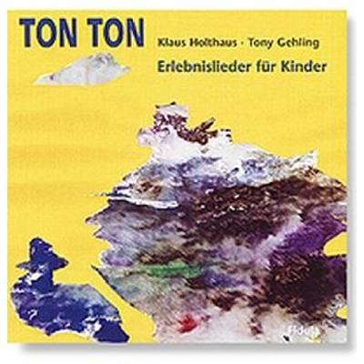 ton-ton-30-erlebnislieder-fuer-kinder