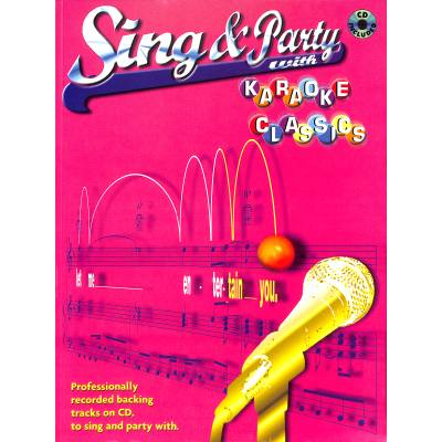 SING + PARTY WITH KARAOKE CLASSICS