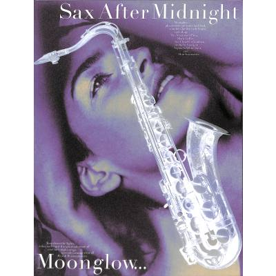 SAX AFTER MIDNIGHT - MOONGLOW