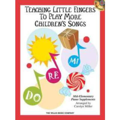 TEACHING LITTLE FINGERS TO PLAY MORE CHILDREN´S...