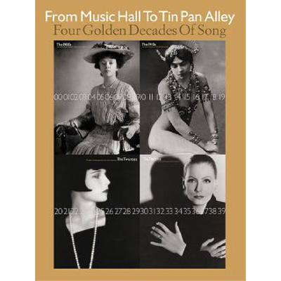 from-music-hall-to-tin-pan-alley-4-golden-decades-of-song