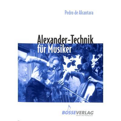 ALEXANDER TECHNIK FUER MUSIKER