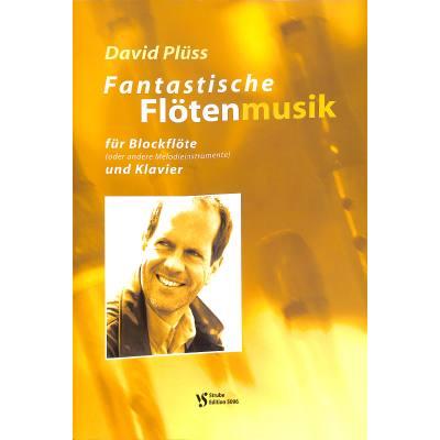 Fantastische Floetenmusik