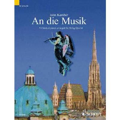 An Die Musik - 9 Klassische Stuecke