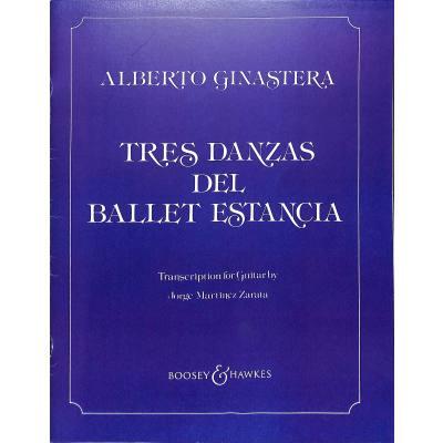 3 DANZAS DEL BALLET ESTANCIA OP 8