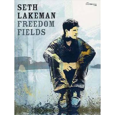 Faber Music Lakeman Seth - Freedom Fields Guitare Tab - broschei