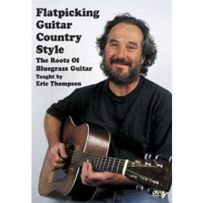 flatpicking-guitar-country-style-the-roots-of-bluegrass-guitar