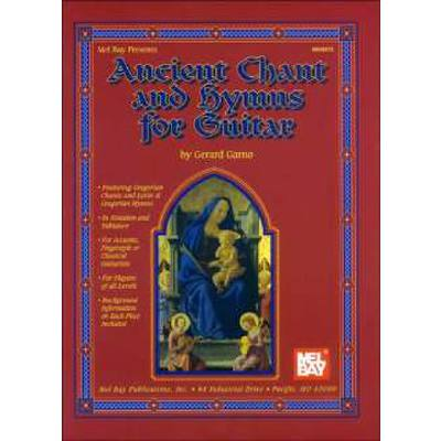 ANCIENT CHANTS AND HYMNS FOR GUITAR