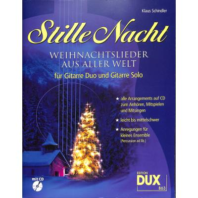 Stille Nacht - Weihnachtslieder aus aller Welt