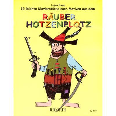 RAEUBER HOTZENPLOTZ - 15 LEICHTE KLAVIERSTUECKE