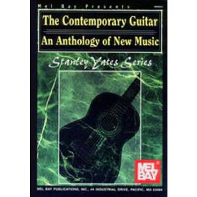 CONTEMPORARY GUITAR - AN ANTHOLOGY OF NEW MUSIC