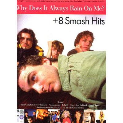 why-does-it-always-rain-on-me-8-smash-hits
