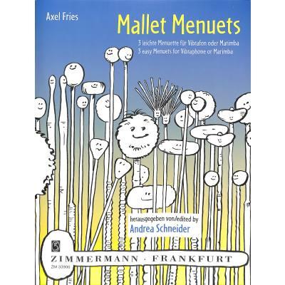 MALLET MENUETS - 3 LEICHTE MENUETTE