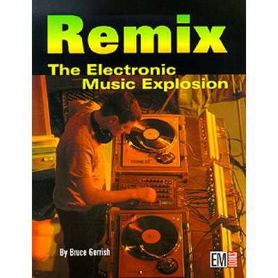 remix-the-electonic-music-explosion