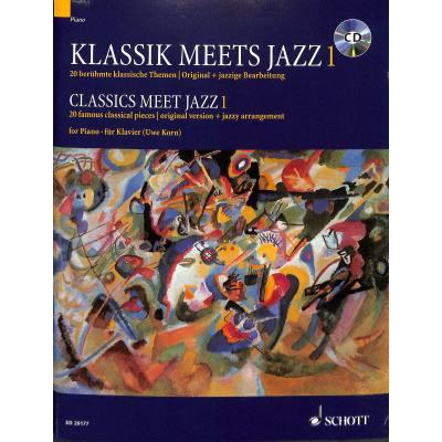 KLASSIK MEETS JAZZ 1 | 20 beruehmte klassische ...