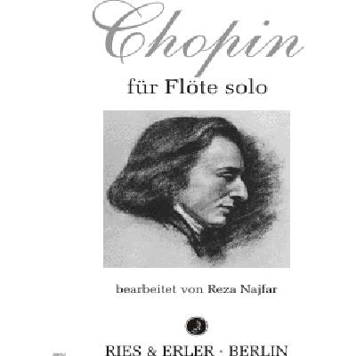 CHOPIN FUER FLOETE SOLO