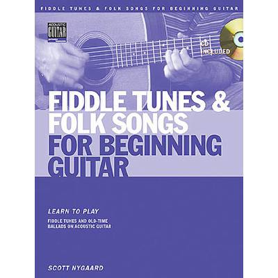 FIDDLE TUNES & FOLKS SONGS FOR BEGINNING GUITAR