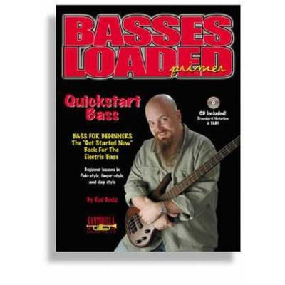 Basses loaded primer - quickstart bass