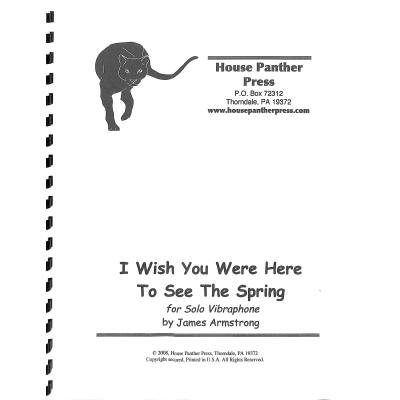 i-wish-you-were-here-to-see-the-spring