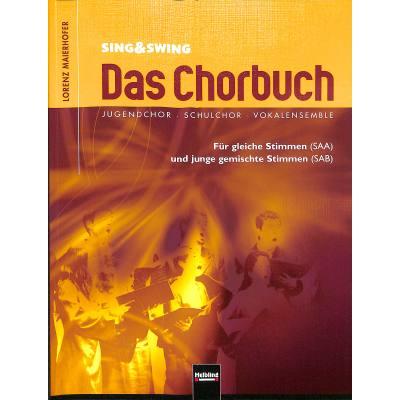 Sing + swing - das Chorbuch
