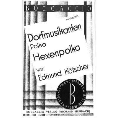 DORFMUSIKANTEN + HEXENPOLKA