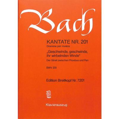 KANTATE 201 GESCHWINDE GESCHWINDE BWV 201