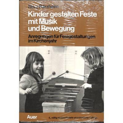 Kinder Gestalten Feste Mit Musik Und Bewegung