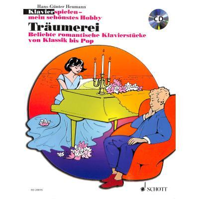 TRAEUMEREI | Beliebte romantische Klavierstuecke von Klassik bis Pop