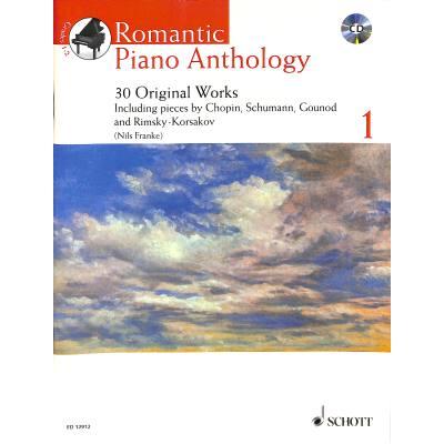 ROMANTIC PIANO ANTHOLOGY 1   30 Originalwerke - broschei
