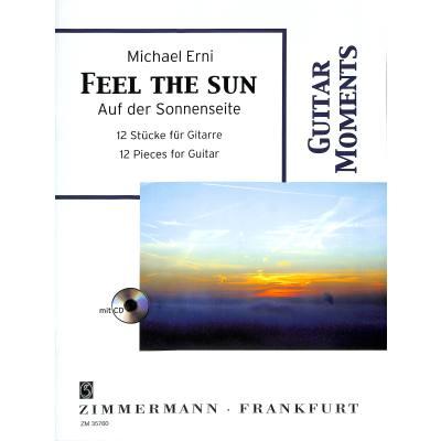 Feel the Sun - auf der Sonnenseite