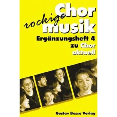 chor-aktuell-erganzungsheft-4-rockige-chormusik-a-cappella