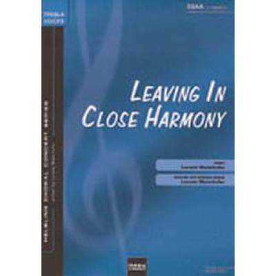 leaving-in-close-harmony